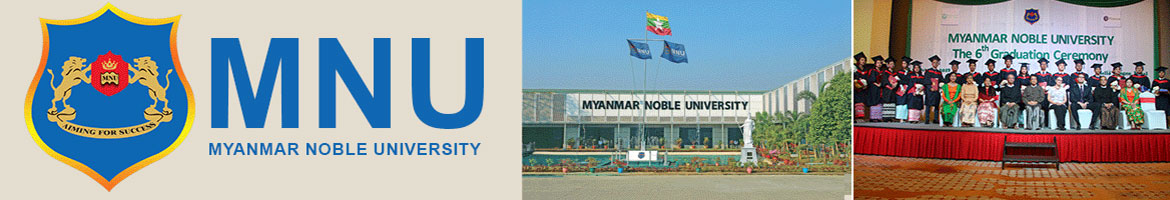 Myanmar Noble University (MNU)